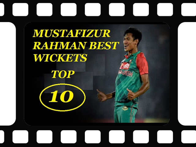 Mustafiz top 10 wickets